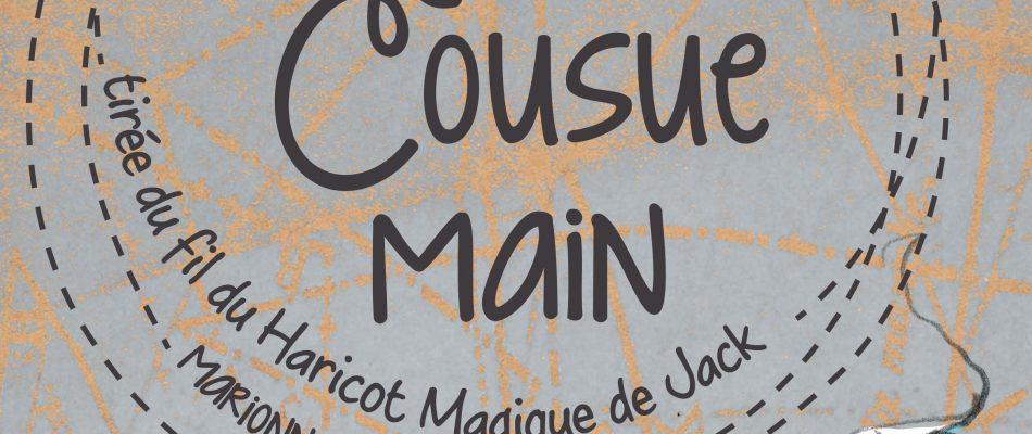 «Histoire Cousue Main» au Pata'Dôme Théâtre