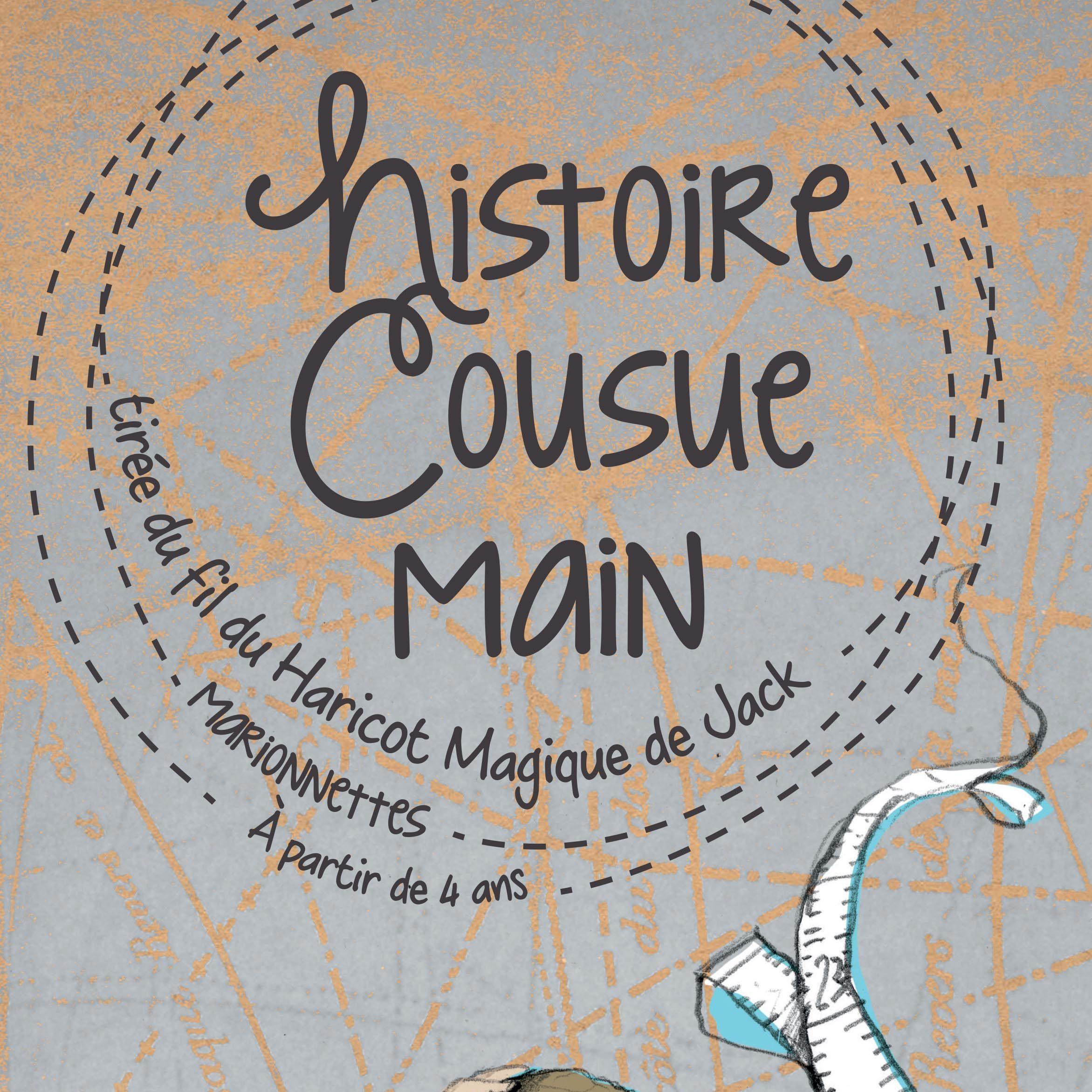 """""""Histoire Cousue Main"""" au Pata'Dôme Théâtre"""