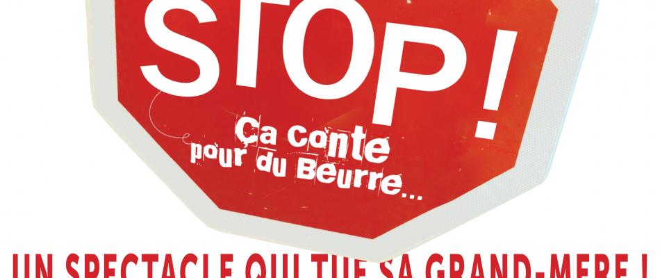 STOP ! Ça Conte pour du Beurre… à Viva Cité !