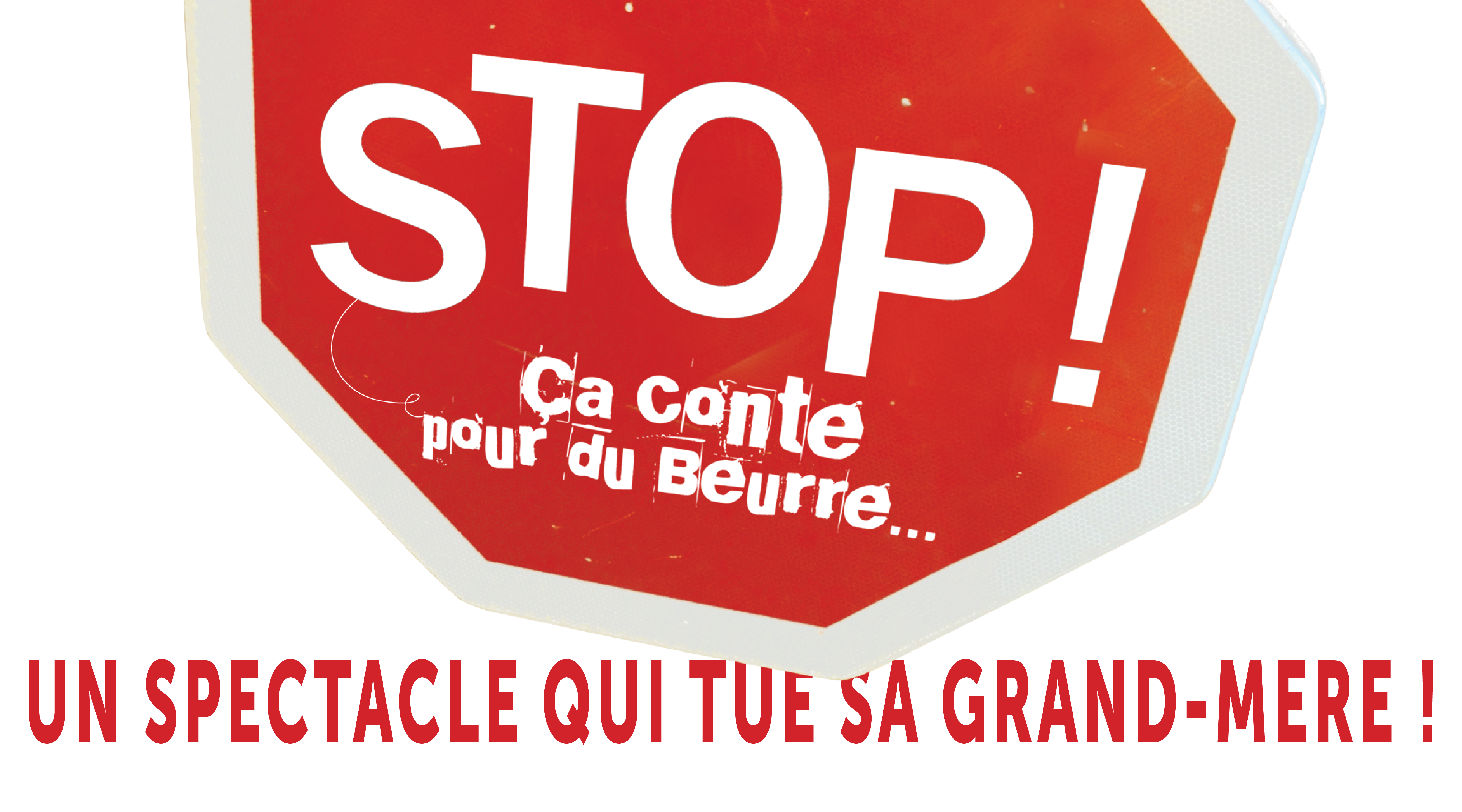 """""""STOP ! Ça conte pour du Beurre..."""" au Bonheur des Mômes"""